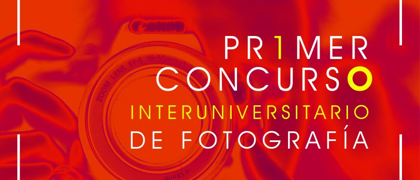 1º Concurso Interuniversitario de Fotografía